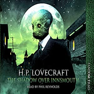 The Shadow over Innsmouth Hörbuch