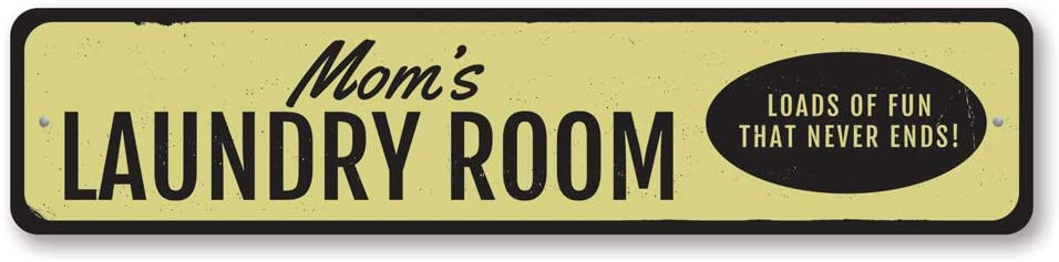 Mom's Laundry Room Sign, Personalized Loads of Fun That Never Ends Sign, Custom Name Laundry Room Metal Decor - 6 x 24 inches