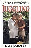 Juggling, Faye J. Crosby, 0029067057