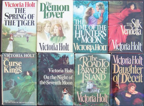 Lot 8 Victoria Holt (Hardback) Deamon Lover ~ Spring of the Tiger ~ Curse of the Kings ~ on the Night of the Seventh Moon ~ Silk Vendetta ~ Daughter of Deceit ~ Road to Paradise Island