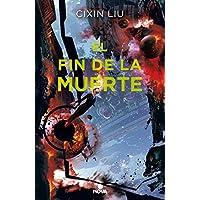 El fin de la muerte / Death's End (Tres Cuerpos) (Spanish...