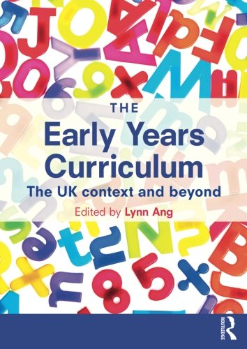 The Early Years Curriculum: The UK context and beyond