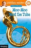 Moo-Moo Went the Tuba, Teresa Domnauer and John Lithgow, 0769642322