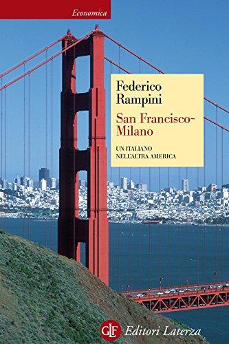 San Francisco-Milano: Un italiano nell