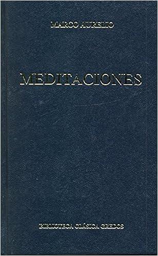 Meditaciones: 005 (B. CLÁSICA GREDOS): Amazon.es: Marco, Aurelio ...