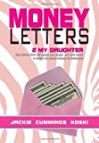 Money Letters, Jackie Cummings Koski, 1479731935