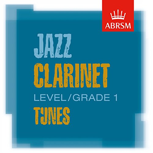 - ABRSM Jazz Clarinet Tunes, Grade 1