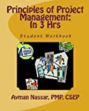 Principles of Project Management : In 3 Hrs, Nassar, Ayman, 098236850X