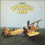 The Best of Curved Air [LP]