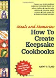 Meals and Memories, Kathy Steligo, 0966979907
