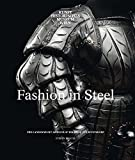 img - for Fashion in Steel: The Landsknecht Armour of Wilhelm von Rogendorf book / textbook / text book