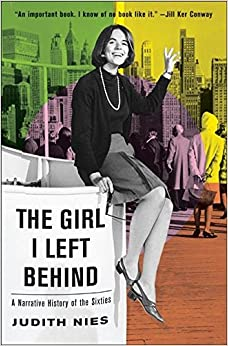 Book The Girl I Left Behind: A Narrative History of the Sixties