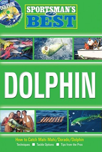 Sportsman's Best: Dolphin Book & DVD Combo