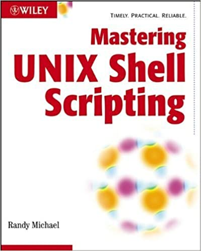 Mastering Unix Shell Scripting 1st edition by Michael, - Ebooks