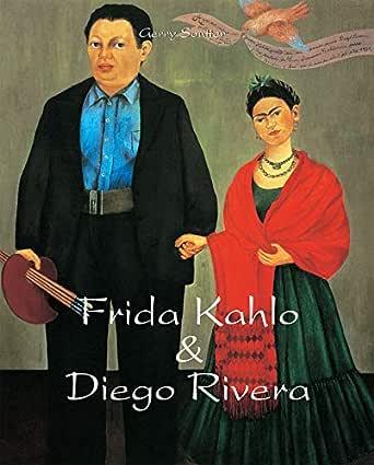 Frida Kahlo & Diego Rivera (German Edition) eBook: Souter, Gerry ...