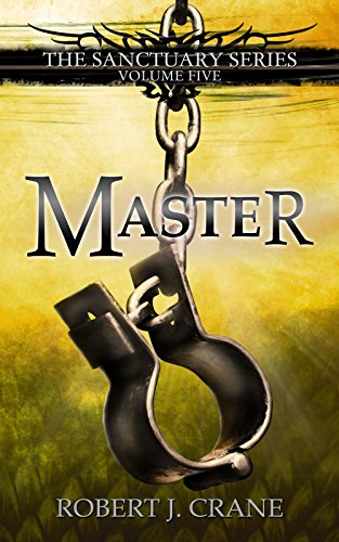 Master Sanctuary Book Robert Crane ebook
