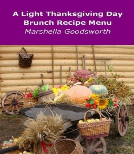 A Light Thanksgiving Day Brunch Recipe Menu (Thanksgiving Appetizer Recipe)