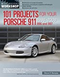 Kyпить 101 Projects for Your Porsche 911, 996 and 997 1998-2008 (Motorbooks Workshop) на Amazon.com