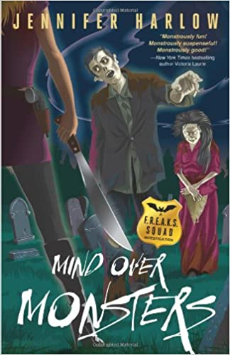 Mind Over Monsters: A F.R.E.A.K.S. Squad Investigation ...