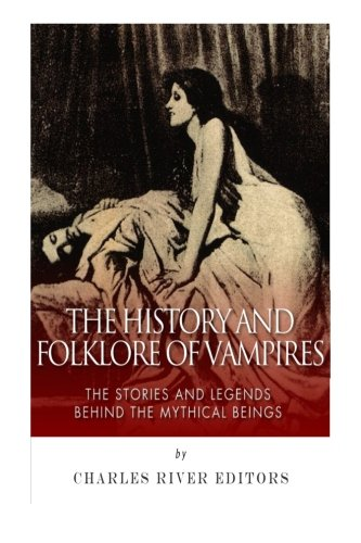 an introduction to the history and mythology of vampires