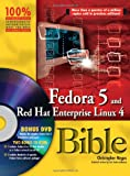 Fedora 5 and Red Hat Enterprise Linux 4 Bible, Christopher Negus, 0471754919