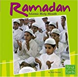 Ramadan: Islamic Holy Month (Holidays and Culture)