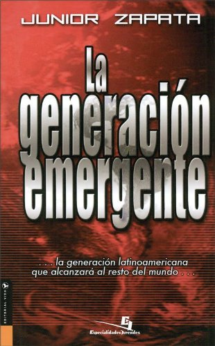 Generación Emergente (Especialidades Juveniles) (Spanish Edition) by [Zapata, Junior]
