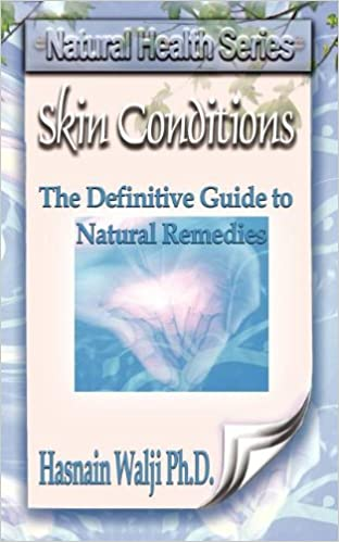 Skin Conditions - The Definitive Guide to Natural Remedies