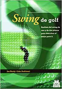 Swing de golf. Analisis del swing de uno y de dos planos (color
