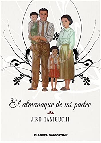 El almanaque de mi padre Trazado PDA Manga: Biblioteca Taniguchi: Amazon.es: Taniguchi, Jiro, Daruma: Libros