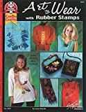 Art To Wear With Rubber Stamps