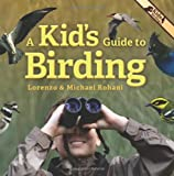 A Kid's Guide to Birding