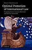 Optimal Protection of International Law, Pauwelyn, Joost, 1107406927