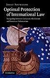 Optimal Protection of International Law, Pauwelyn, Joost, 1107406927