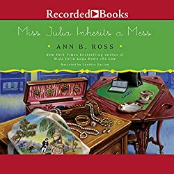 Miss Julia Inherits a Mess