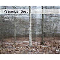 Passenger Seat: Creating a Photographic Project from Conception through Execution in Adobe Photoshop Lightroom (English Edition)