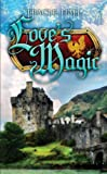 Love's Magic (Boadicea series Book 1)
