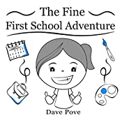The fine first school adventure: Picture Books, Preschool Books, Ages 3-6, Kids Book.