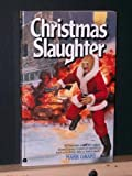 Christmas Slaughter (Mutants Amok)