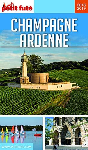 CHAMPAGNE-ARDENNE 2019 Petit Futé (GUIDES REGION) (French Edition)