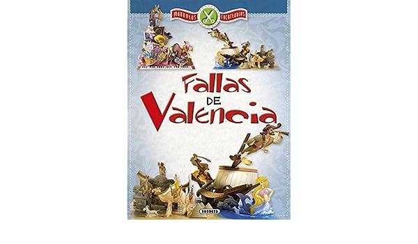 Fallas de Valencia, maqueta recortable: 9788467748710 ...