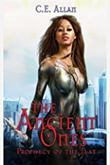 The Ancient Ones: Prophecy of the Ilat (Volume 1) Paperback
