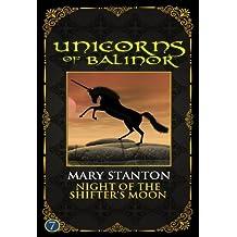 Unicorns of Balinor: Night of the Shifter's Moon (Book Seven)