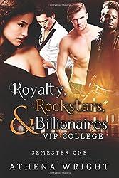 Royalty, Rockstars & Billionaires: VIP College (Semester One)