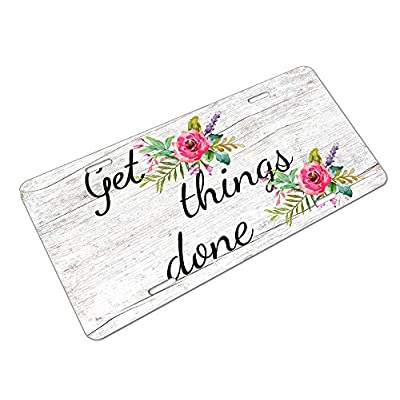 Amcove Get Things Done License Plate Aluminum Metal License Plate Car Tag Novelty Home Decoration for Women Girls Men Boys 6 inch X 12 inch: Automotive
