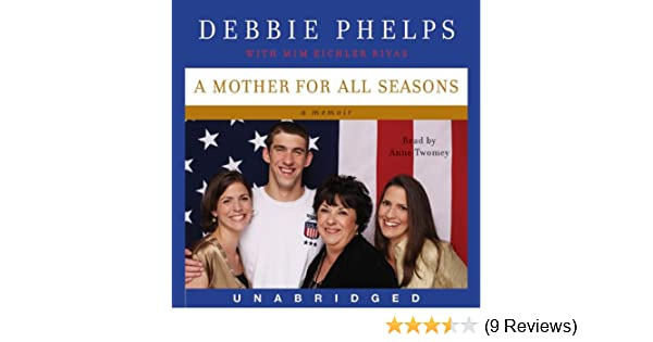 a mother for all seasons phelps debbie