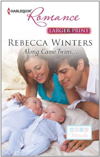 Read Online Along Came Twins... by Rebecca Winters (2013-04-02) pdf epub