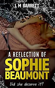 A Reflection of Sophie Beaumont: An Addictive Read with a Twist Ending