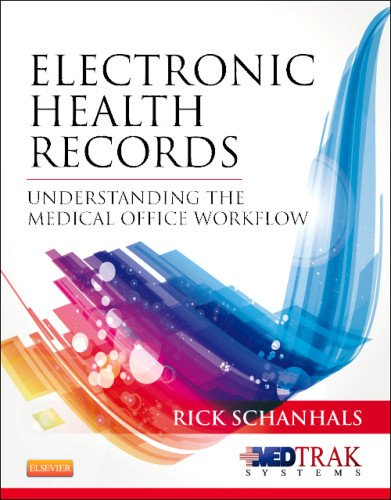 Electronic Health Records: Understanding the Medical Office Workflow, 1e