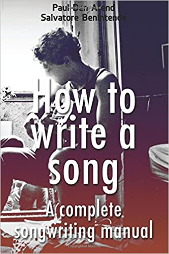 Ilmainen ebook-epub-lataus Complete  Songwriting Manual: A comprehensive songwriting guide for beginners and professionals (How to write a song) (Volume 1) 1514758539 PDF by Paul den Arend